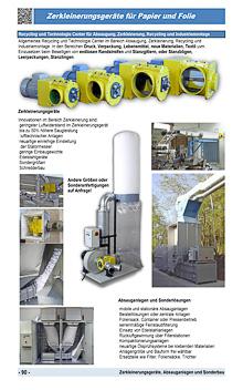 Zerkleinerungsgeräte für Folie und Papier, Absauganlagen und Sonderbau